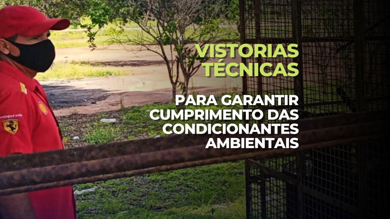 Secretaria de Meio Ambiente realiza vistorias técnicas para garantir cumprimento das Condicionantes Ambientais